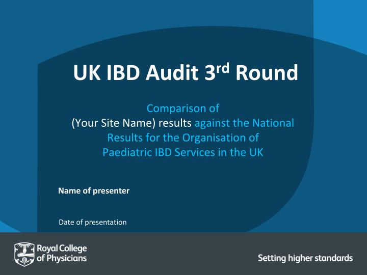 UK IBD Audit 3