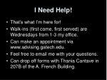 i need help