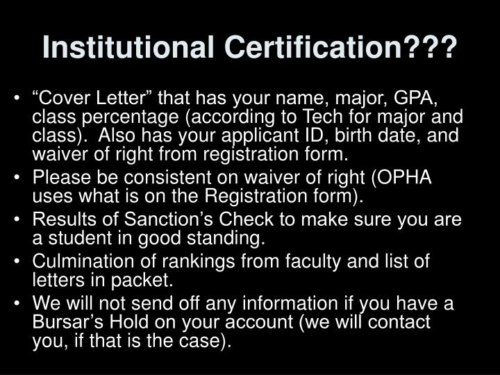 Institutional Certification???