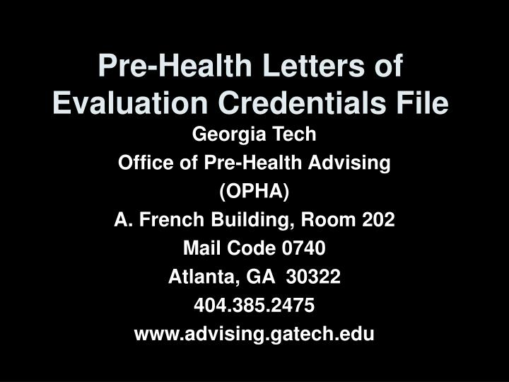 Pre health letters of evaluation credentials file