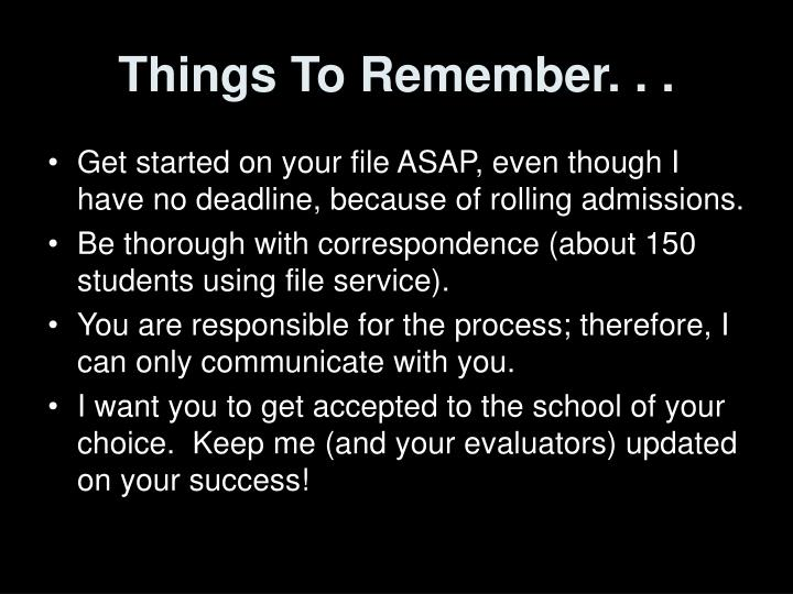 Things To Remember. . .