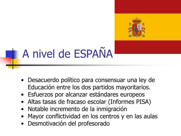 A nivel de ESPAÑA