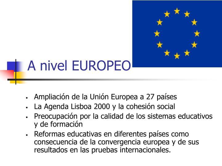 A nivel EUROPEO