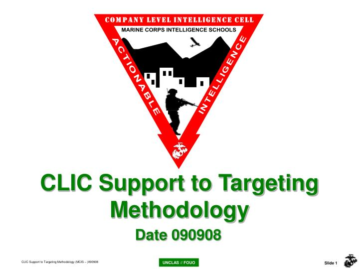 CLIC Support to Targeting Methodology