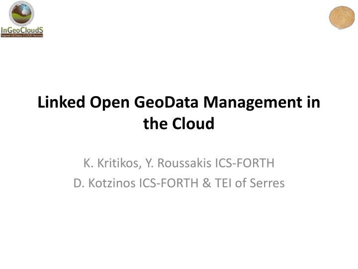 linked open geodata management in the cloud