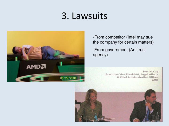 3. Lawsuits