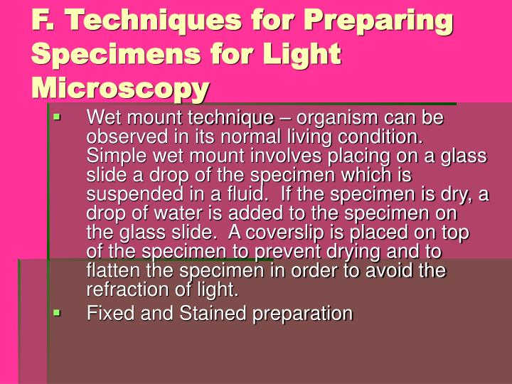 F. Techniques for Preparing Specimens for Light Microscopy