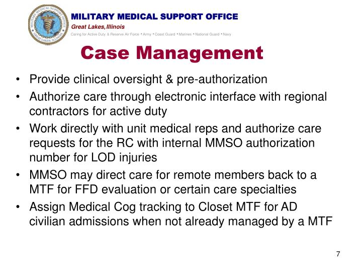Provide clinical oversight & pre-authorization