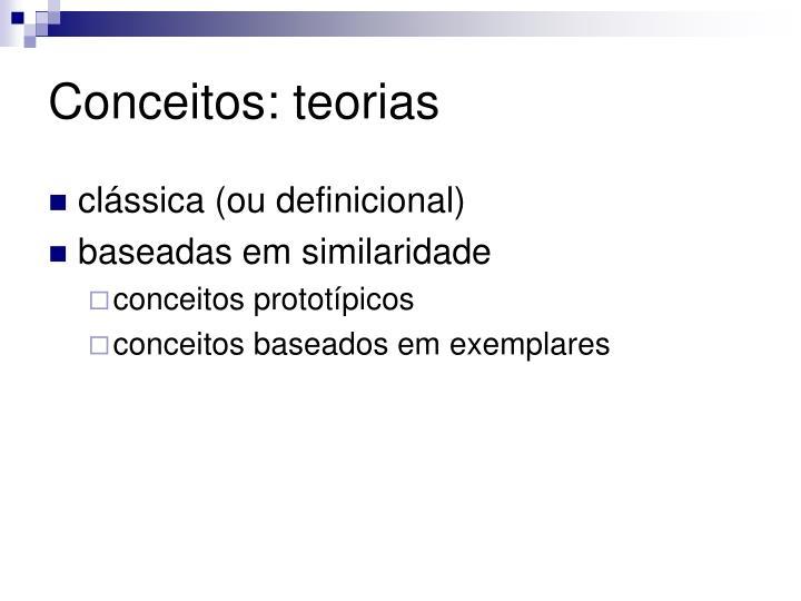 Conceitos: teorias