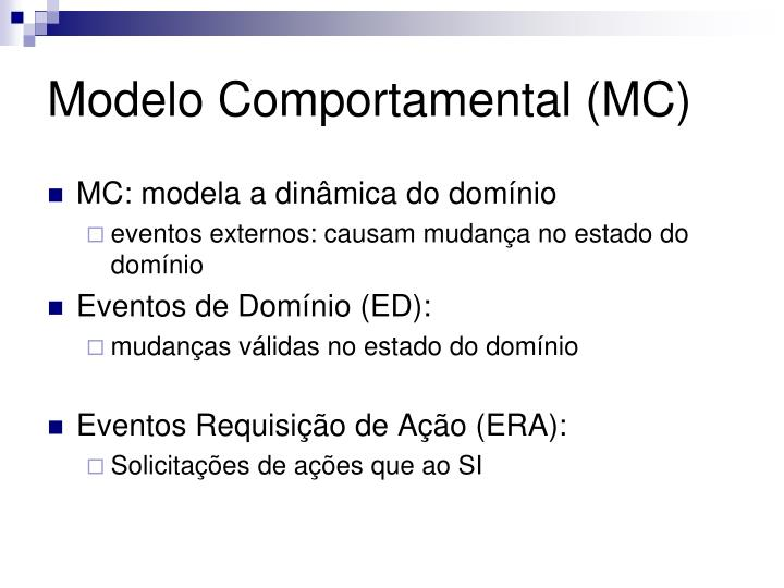 Modelo Comportamental (MC)