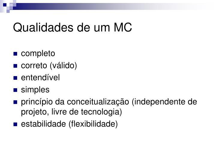 Qualidades de um MC