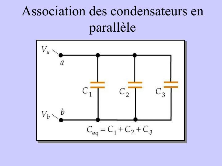 Association des condensateurs en parallèle