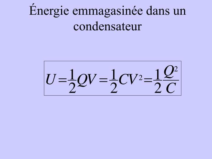 Énergie emmagasinée dans un condensateur