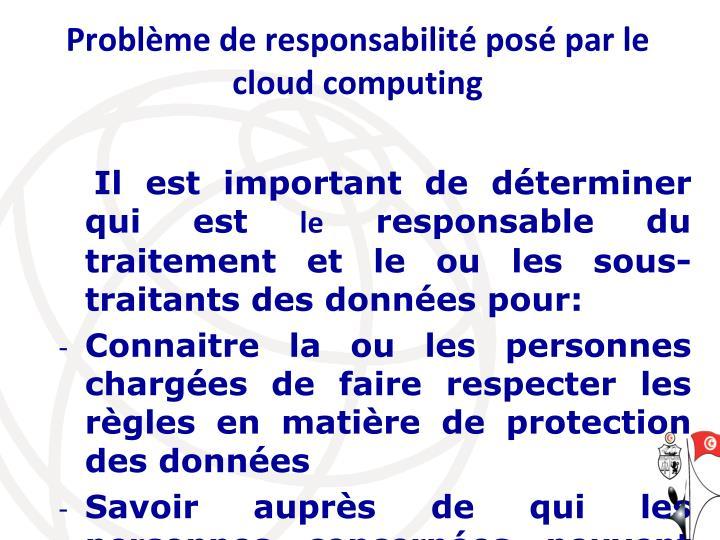 Problème de responsabilité posé par le cloud computing