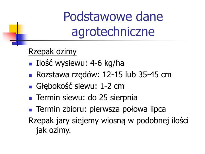 Podstawowe dane agrotechniczne