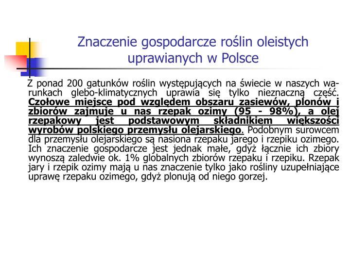 Znaczenie gospodarcze roślin oleistych uprawianych w Polsce