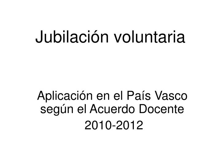 Jubilaci n voluntaria