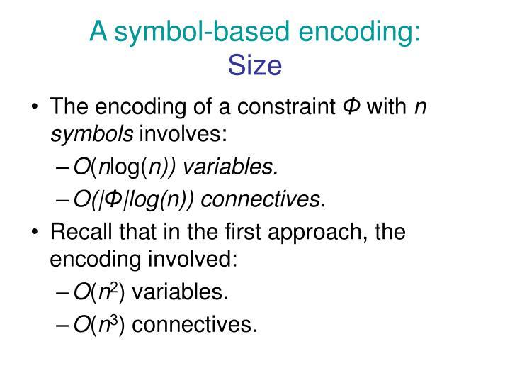 A symbol-based encoding: