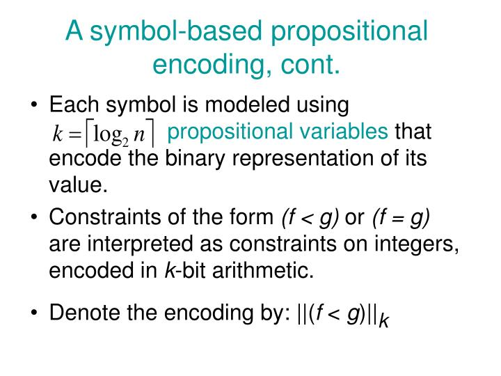 A symbol-based propositional encoding, cont.