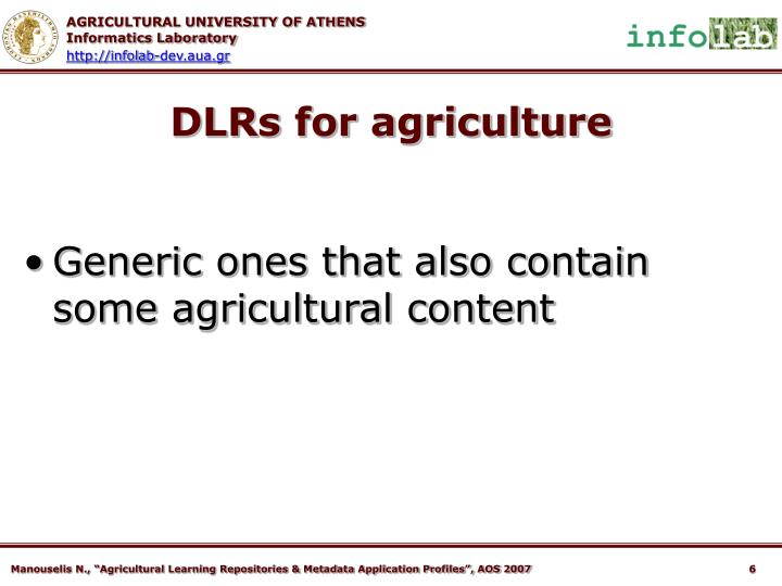 DLRs for agriculture