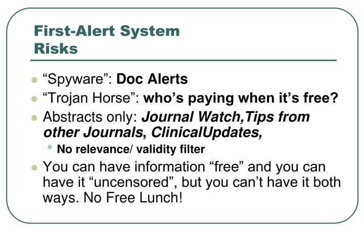First-Alert System