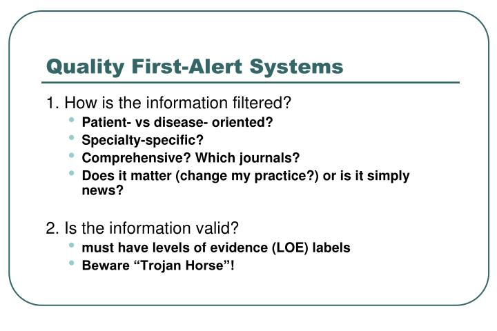 Quality First-Alert Systems