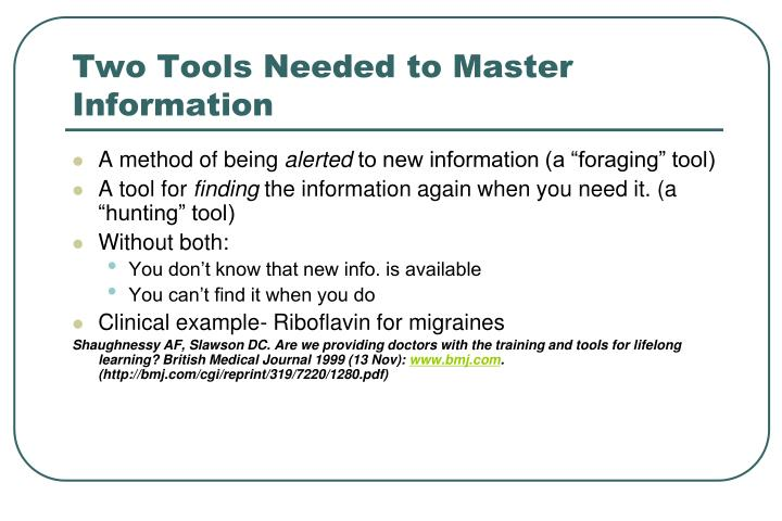 Two Tools Needed to Master Information