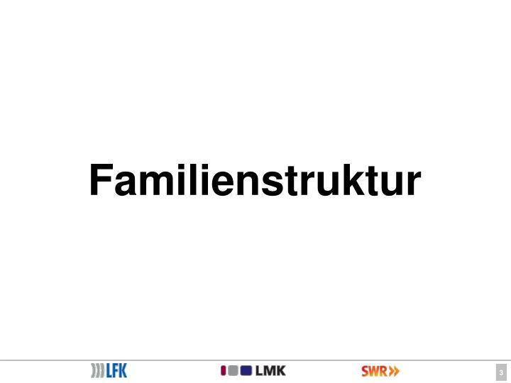 Familienstruktur
