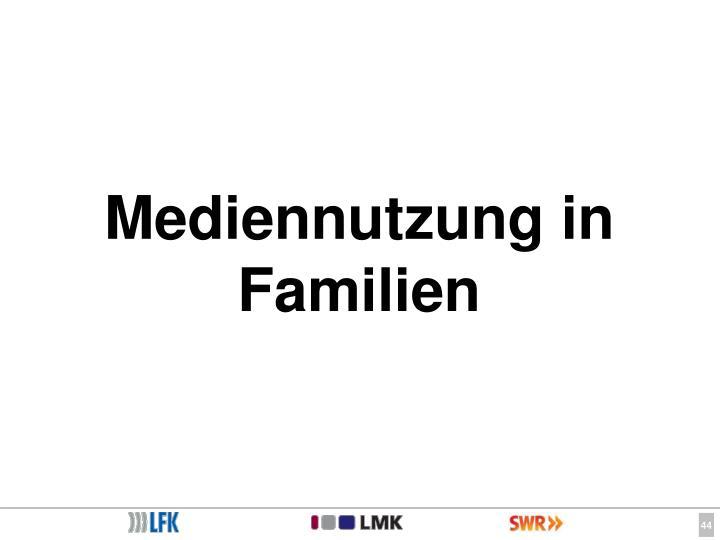 Mediennutzung in Familien