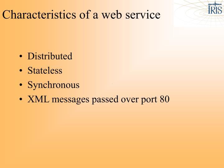 Characteristics of a web service