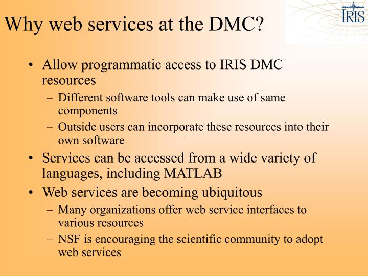 Why web services at the DMC?