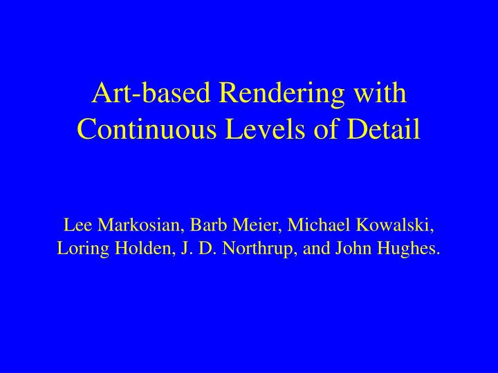 Art-based Rendering with Continuous Levels of Detail