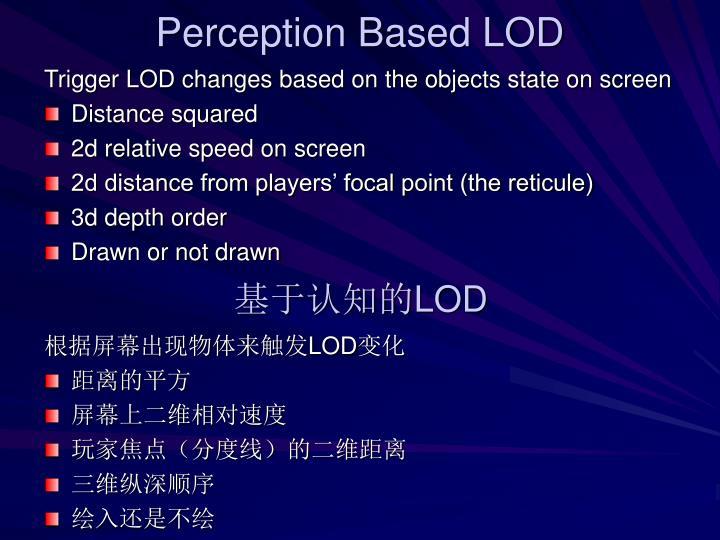 Perception Based LOD