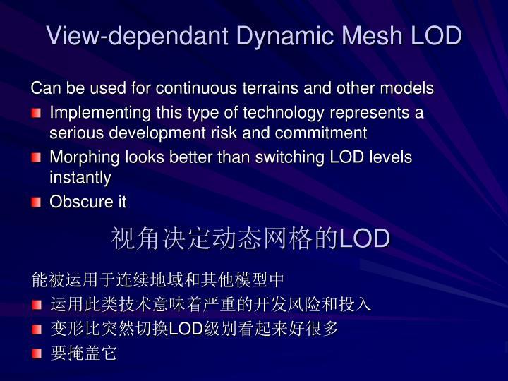 View-dependant Dynamic Mesh LOD