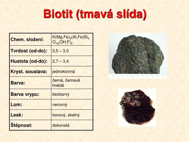 Biotit (tmavá slída)