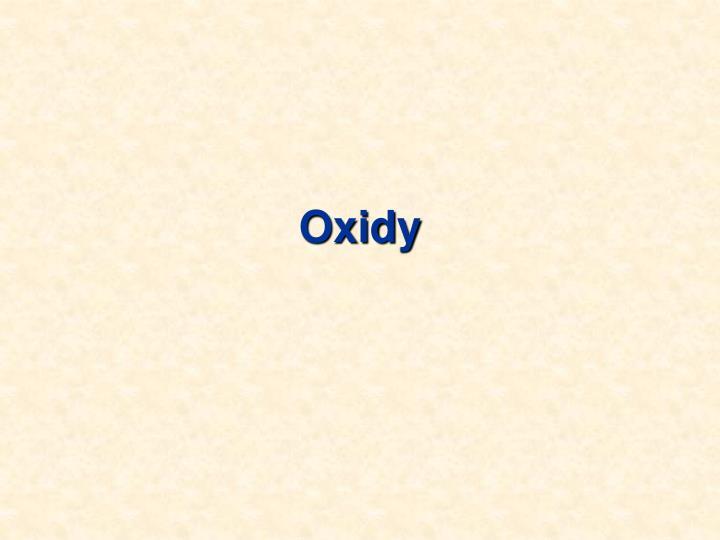 Oxidy