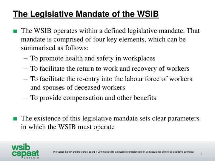 The Legislative Mandate of the WSIB
