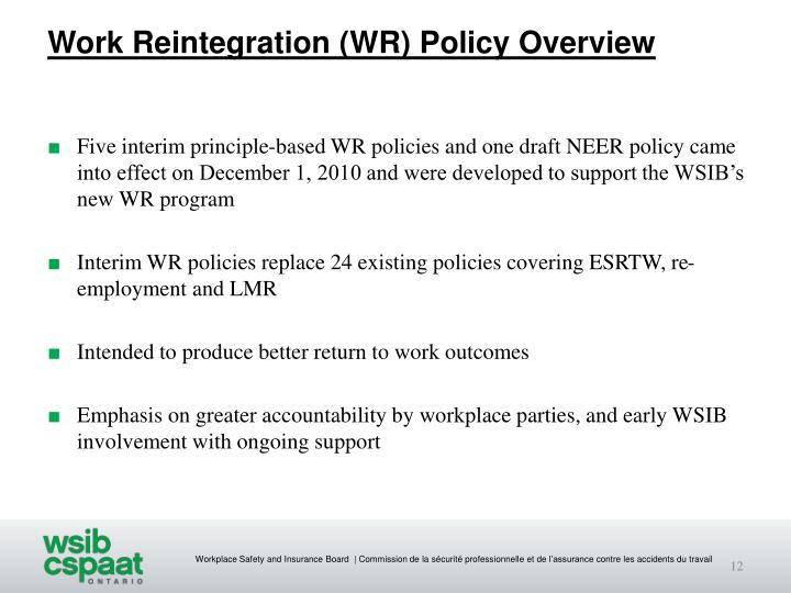 Work Reintegration (WR) Policy Overview