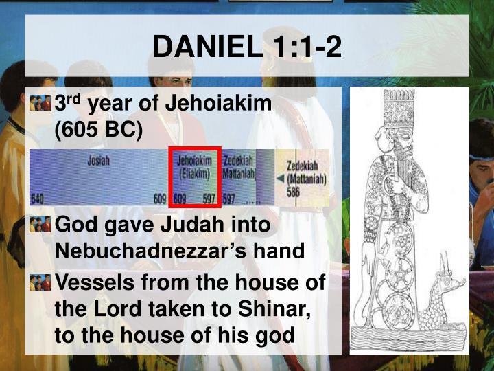 DANIEL 1:1-2