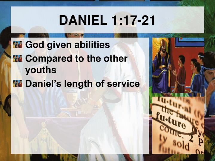 DANIEL 1:17-21