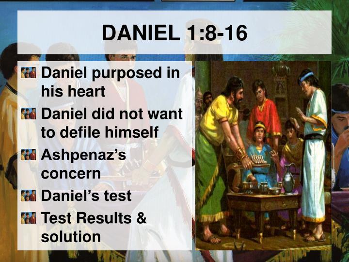 DANIEL 1:8-16