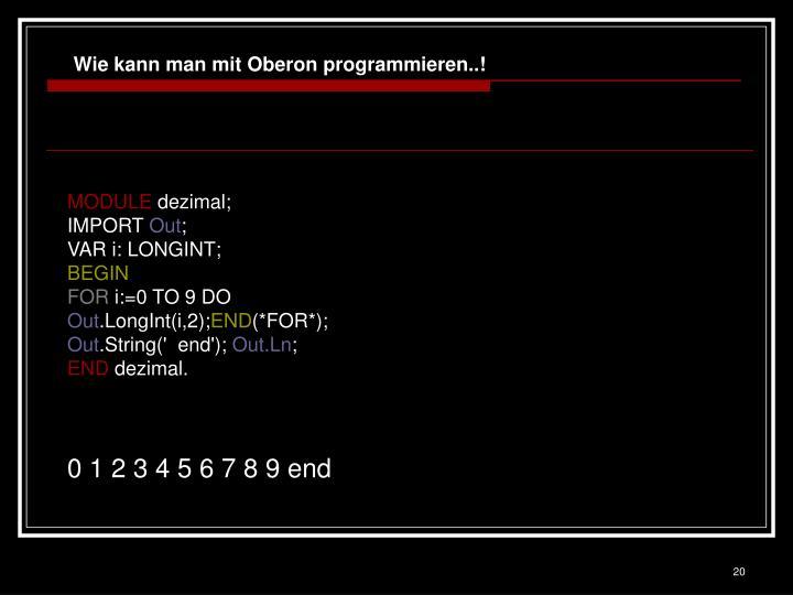 Wie kann man mit Oberon programmieren..!