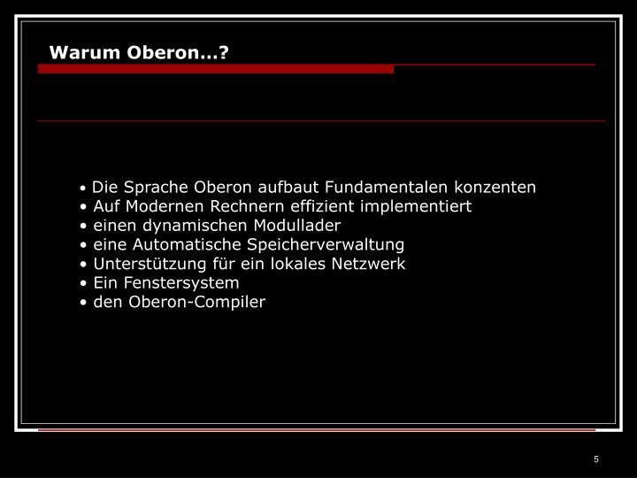 Warum Oberon…?