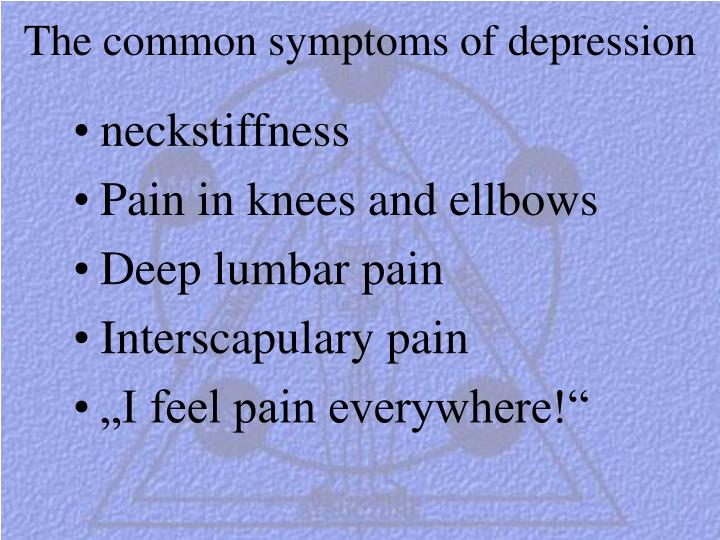 The common symptoms of depression