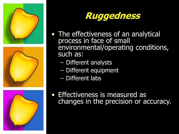 Ruggedness