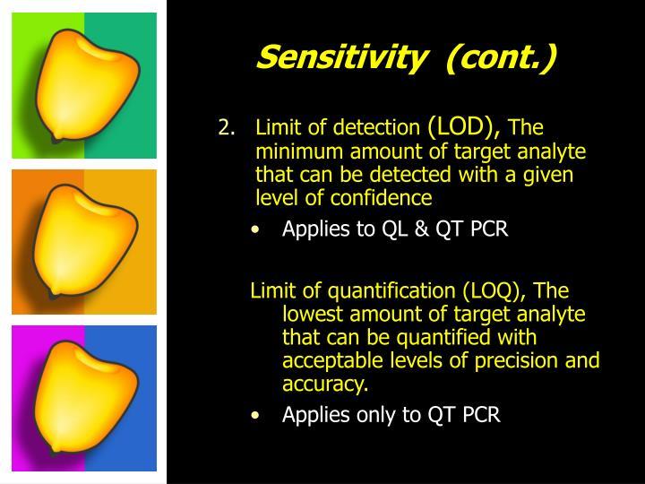 Sensitivity  (cont.)
