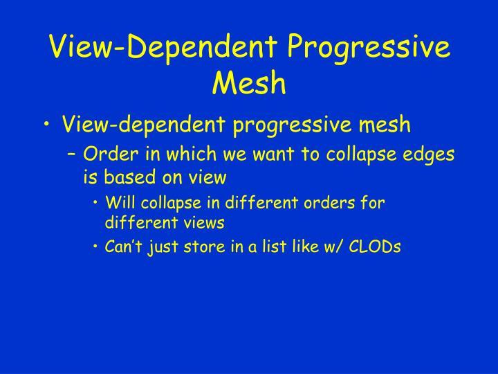 View-Dependent Progressive Mesh