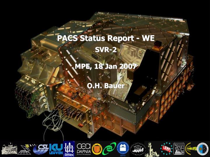 PACS Status Report