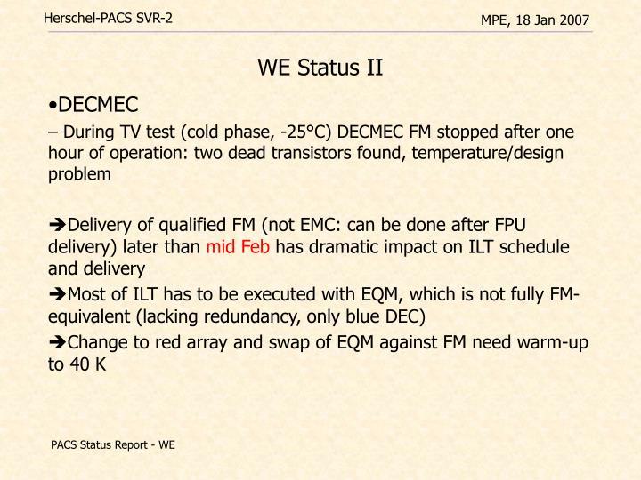 WE Status II