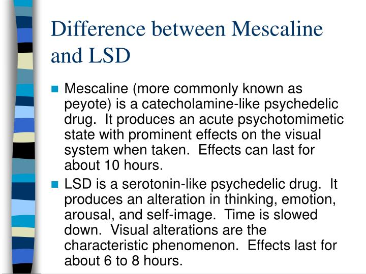 Difference between Mescaline and LSD